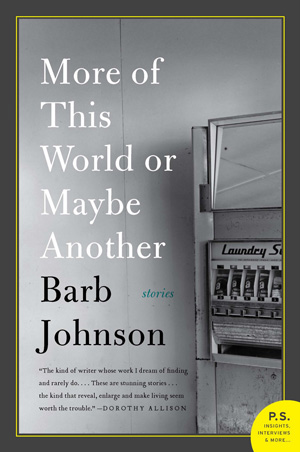 More of This World or Maybe Another - Barb Johnson